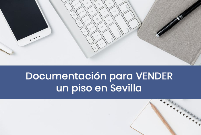 documentación-vender-piso-sevilla